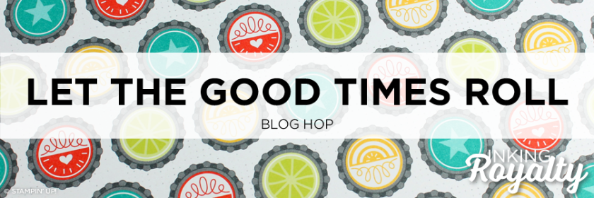 InKing Royalty Blog Hop - Let the Good Times Roll
